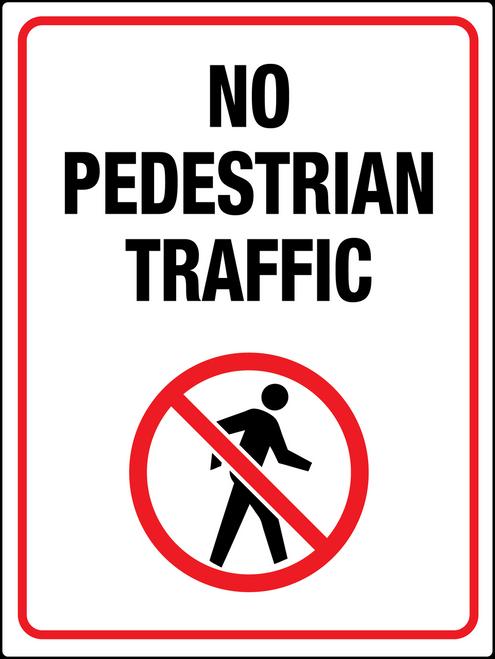 No Pedestrian Traffic
