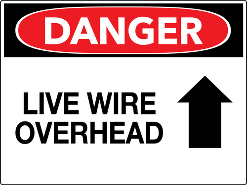 Danger Live Wire Overhead Wall Sign