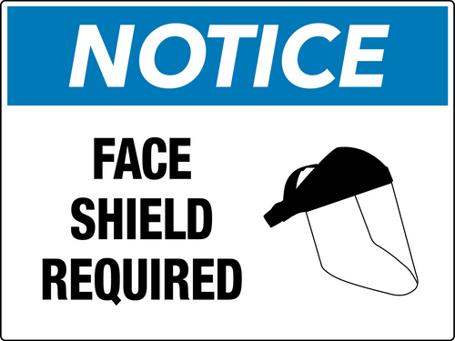 Notice Face Shield Required Wall Sign