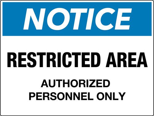 Notice Restricted Area Authorized Personnel Only Wall Sign