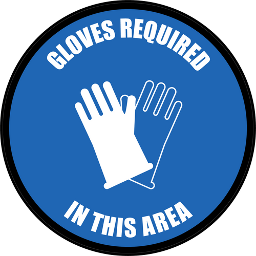 Gloves Required In This Area Floor Sign