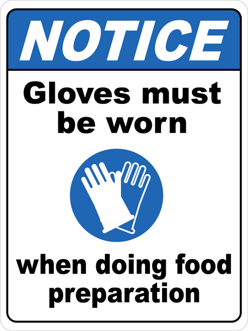 Notice - Gloves Must Be Worn During Food Prep Floor Sign
