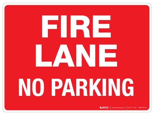 Fire Lane - No Parking - Wall Sign