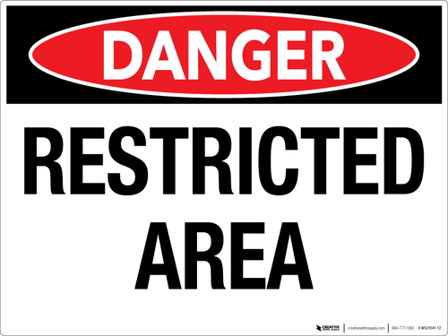 Danger: Restricted Area - Wall Sign