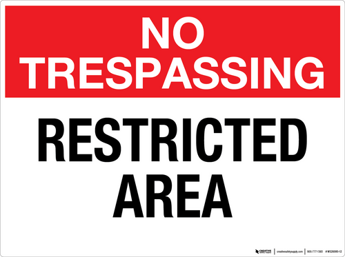 No Trespassing: Restricted Area - Wall Sign