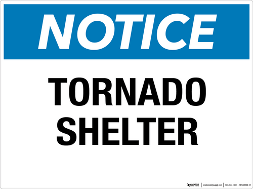 Notice: Tornado Shelter- Wall Sign