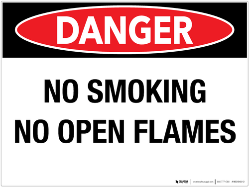 Danger: No Smoking No Open Flames - Wall Sign