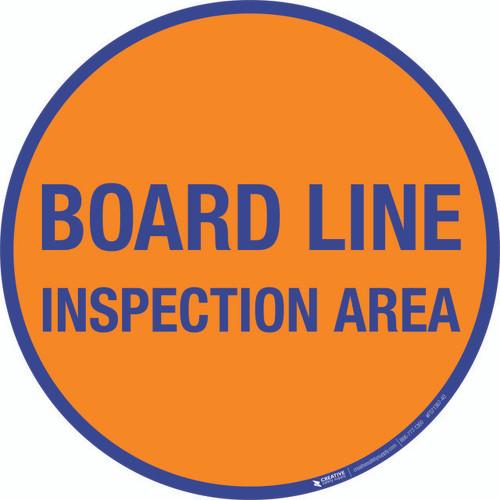 Board Line Inspection Area Floor Sign