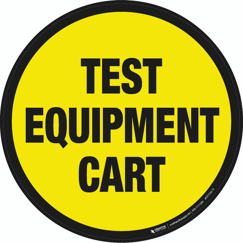 Test Equipment Cart Floor Sign