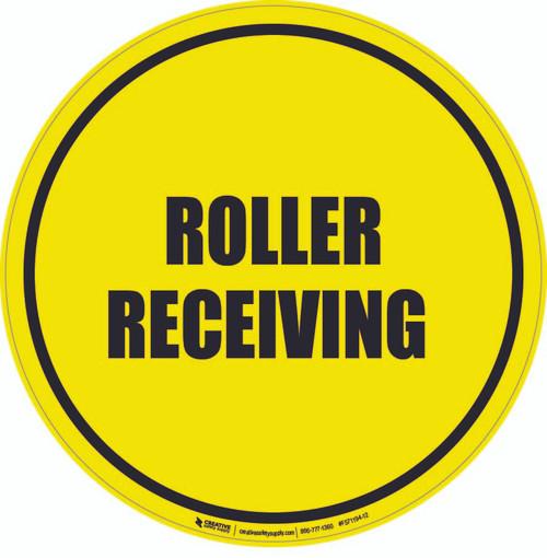 Roller Receiving Floor Sign