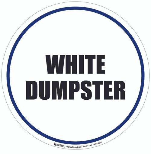 White Dumpster Floor Sign
