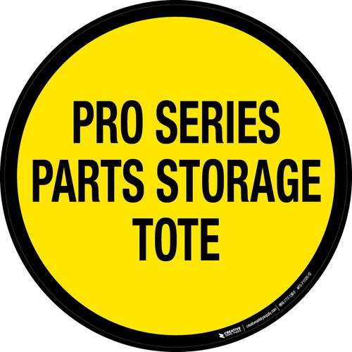 Pro Series Parts Storage Tote Floor Sign