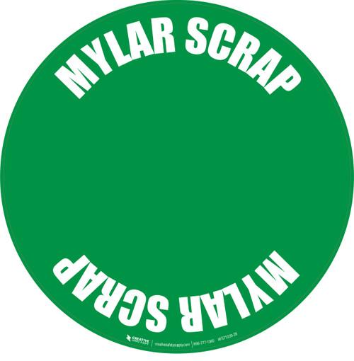 Mylar Scrap Floor Sign
