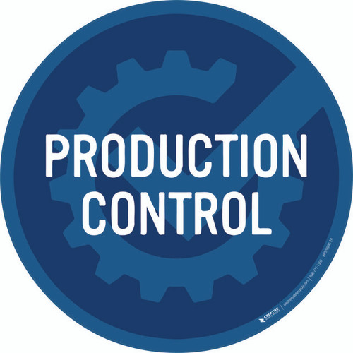 Production Control Floor Sign