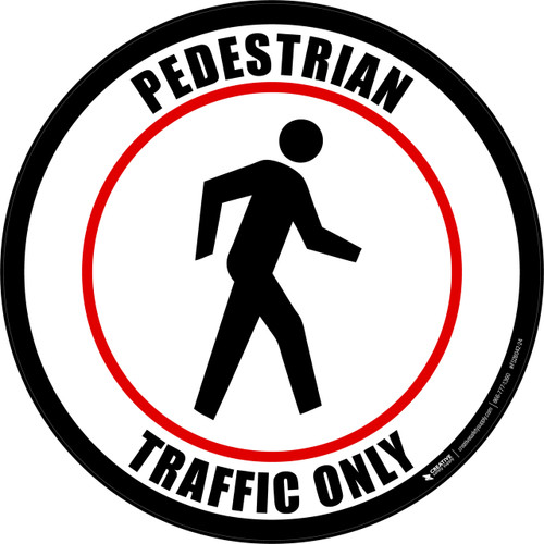 Pedestrian Traffic Only (Round) Floor Sign
