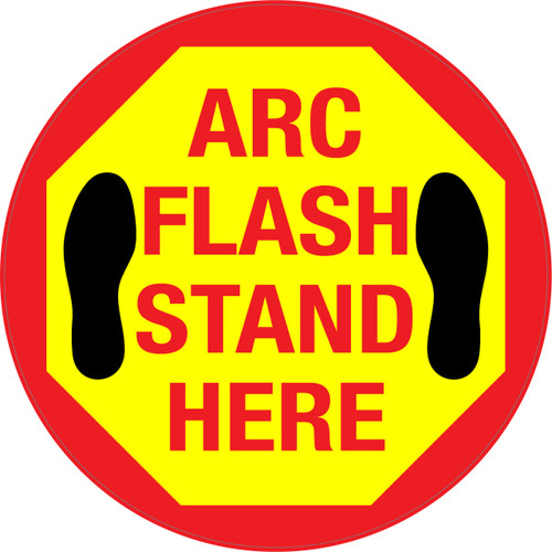 Arc Flash Stand Here Floor Sign