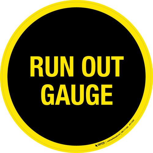 Ring Out Gauge Floor Sign