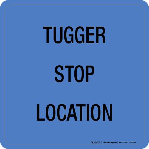 Tugger Stop Location Floor Sign