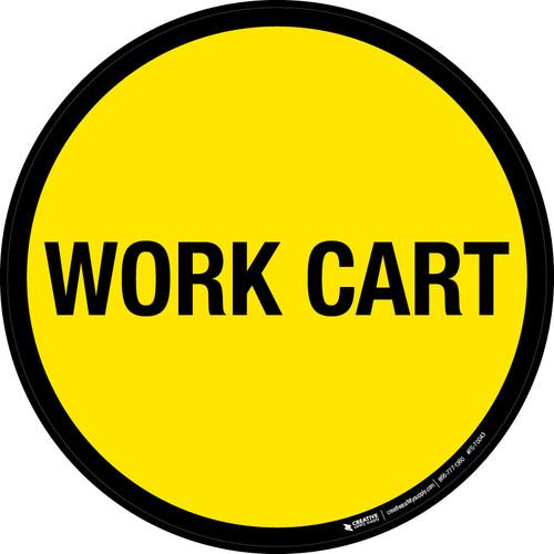 Work Cart Floor Sign