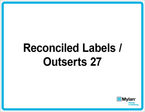 """Wall Sign: (Mylan Logo) Reconciled Labels / Outsert 27 11""""x14"""" (Mounted on 3mm PVC)"""