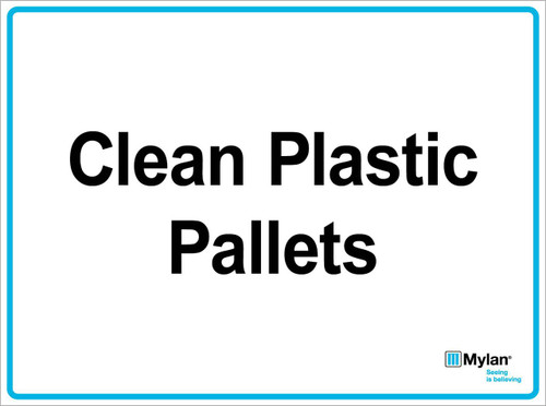 """Wall Sign: (Mylan Logo) Clean Plastic Pallets 15""""x20"""" (Mounted on 3mm PVC)"""