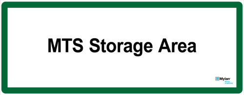 "Wall Sign: (Mylan Logo) MTS Storage Area 16""x40"" (Mounted on 3mm PVC)"