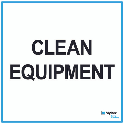 "Wall Sign: (Mylan Logo) Clean Equipment 20""x20"" (Mounted on 3mm PVC)"