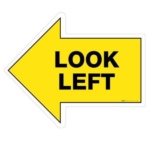 Look Left - Floor Sign
