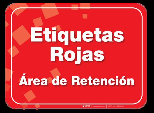 Etiquetas Rojas (Red Tag) Holding Area Floor Sign