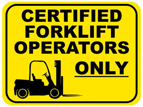 Certified Forklift Operators Only Floor Sign