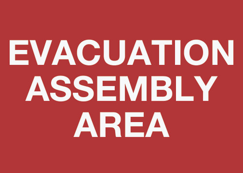 Evacuation Assembly Area Wall Signs