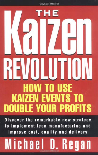"""The Kaizen Revolution"" Hardcover Book by Michael Regan"