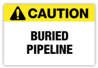 Caution - Buried Pipeline Label