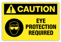 Caution - Eye Protection Required Label