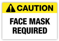 Caution - Face Mask Required Label