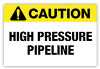 Caution - High Pipeline Pressure Label