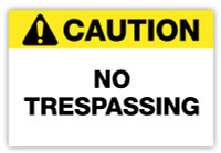 Caution - No Trespassing Label
