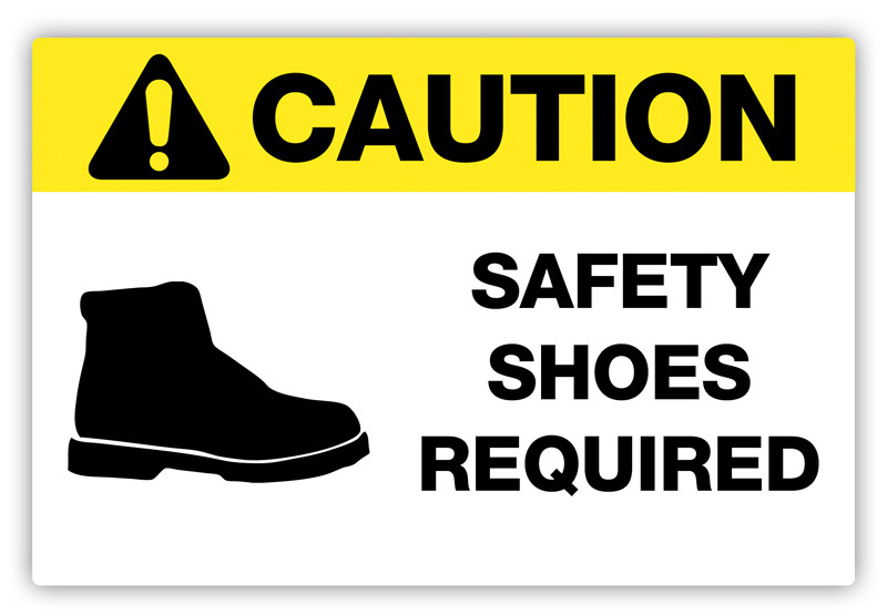Caution Safety Shoes Required Label Creative Safety Supply
