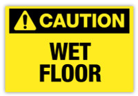 Caution - Wet Floor Label