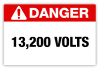 Danger - 13,200 Volts Label