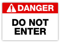 Danger - Do Not Enter Label