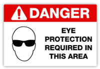 Danger - Eye Protection Required Label