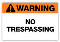 Warning - No Trespassing Label