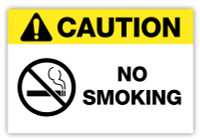Caution - No Smokling Label