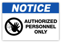 Notice - Authorized Personnel Only Label