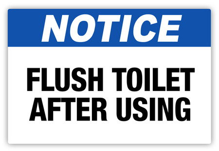 Notice Flush Toilet Label Creative Safety Supply