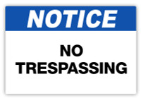 Notice - No Trespassing Label