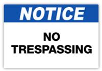 Notice - No Trespassing Label