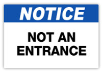 Notice - Not An Entrance Label
