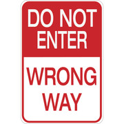 Do Not Enter- Wrong Way- Aluminum Sign